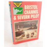Bristol Channel and Severn Pilot. Stanford's Cruising Guide