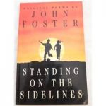 Standing on the Sidelines. Signed by Author