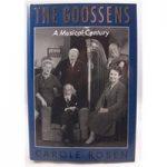 The Goossens – A Musical Century by Carole Rosen.