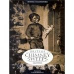 British Chimney Sweeps – Five Centuries of Chimney Sweeping