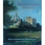 King's College Aberdeen – History, Buildings and Artistic Portrayal