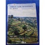 African Land Development in Kenya 1946-1962