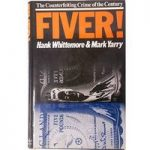 Fiver!: The Counterfeiting Crime of the Century