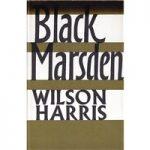 Black Marsden – Wilson Harris – First Edition