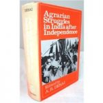 Agrarian Struggles in India after Independence.