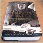 Douglas Haig : War Diaries and Letters 1914-1918
