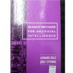Search methods for artificial intelligence, by Leonard Bolc and Jerzy Cytowski, 1992,