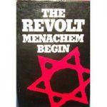 Menachem Begin: The Revolt