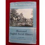 Illustrated English Social History volume 3 – G M Trevelyan