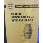 Schaum's Outlines: Fluid Mechanics and Hydraulics