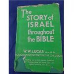 The Story of Israel Throughout the Bible