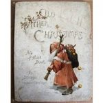 Old Father Christmas: His Picture Book