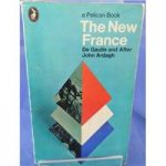 The New France: De Gaulle and After