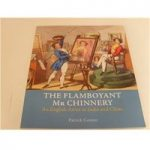 The Flamboyant Mr Chinnery An English Artist in India and China by Patrick Conner 2011 River Books Co.