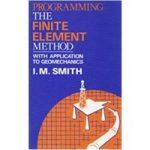 Programming The Finite Element Method – With Application To Geomechanics