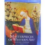 Masterpieces of Western Art: A History of Art in 900 Individual Studies – Vol1 – From The Gothic to Neoclassicism