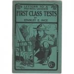 Letters to a Patrol Leader First Class Tests