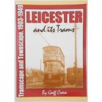 Leicester and Its Trams