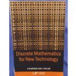 Discrete mathematics for new technology – Second Edition