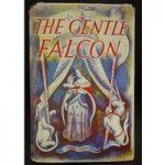 The Gentle Falcon