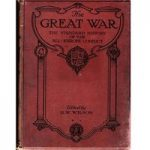 The Great War – The Standard History Of The All Europe Conflict – Volume 3