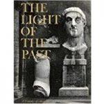 THE LIGHT OF THE PAST A Treasury of Horizon
