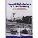 K.u.K. Militärfeldbahnen im Ersten Weltkrieg