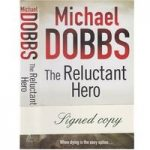 The Reluctant Hero – signed