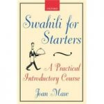 Swahili for Starters – A Practical Introductory Course