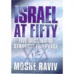 Israel at Fifty: five decades of struggle for peace, a diplomat's narrative