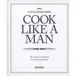 Cook like a man
