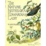 The Nature Notes Of An Edwardian Lady (1905)