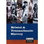 Bristol & Transatlantic Slavery
