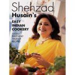 Shehzad Husain's easy Indian cookery
