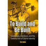 To build and be built