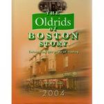 The Oldrids of Boston Story by Adrian B. Isaac