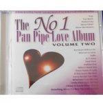 The No 1 Pan Pipe Love Album: Volume 2 – Various Artists