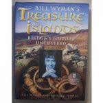 Bill Wyman's Treasure Islands: Britain's history uncovered, signed by authors