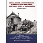 Signal boxes on Lancahire & Yorkshire railway lines. North and west of Manchester