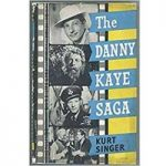 The Danny Kaye Saga