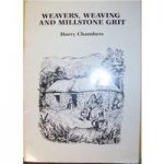 Weavers weaving and millstone grit
