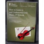 How to Listen to and Understand Great Music, 3rd Edition – Volume 5 of 6
