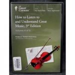 How to Listen to and Understand Great Music, 3rd Edition – Volume 4 of 6