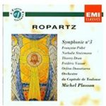 Ropartz: Symphonie no 3 – Various artists