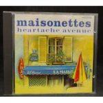 Heartache Avenue – Maisonettes Maisonettes