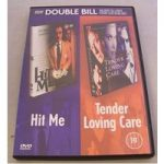 Double Bill – Hit Me and Tender Loving Care 18