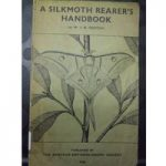 A Silkmoth Rearer's Handbook- W J B Crotch