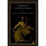 Wisdom in Ancient Israel 1998
