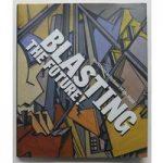 Blasting the Future! Vorticism in Britain 1910-1920