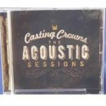 The Acoustic Sessions [Volume One] – Casting Crowns